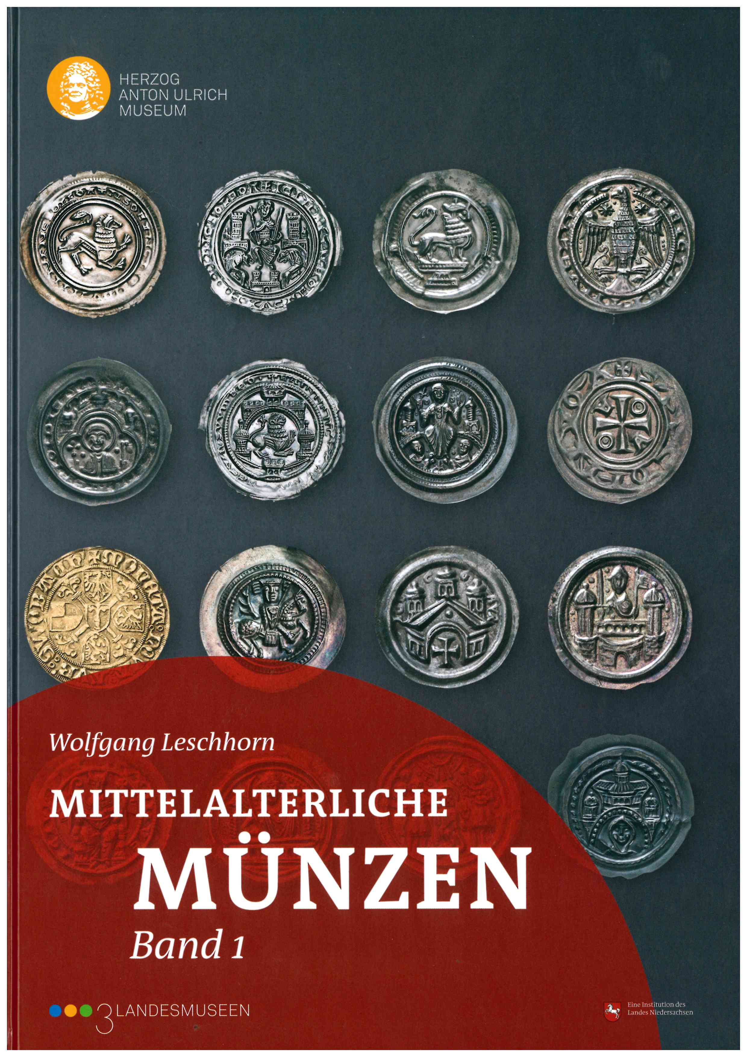 Wolfgang Leschhorn Mittelalterliche Münzen Herzog Anton Ulrich
